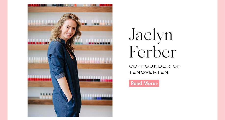 Jaclyn Ferber: Co-Founder Of TENOVERTEN