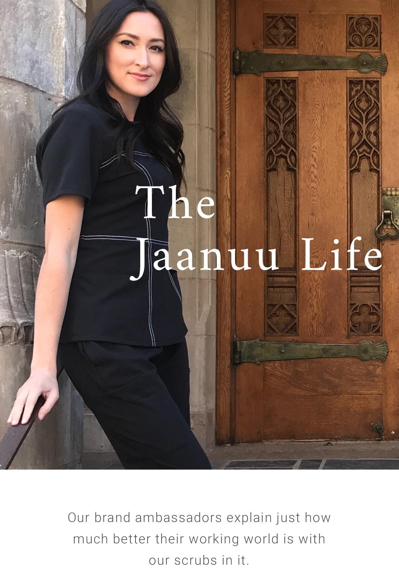 The Jaanuu Life