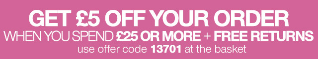 GET 5 OFF YOUR ORDER WHEN YOU SPEND 25 O5 MORE + FREE RETURNS ON ALL SKIRTS - use offer code 13701 at the basket