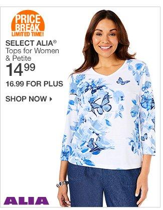 Shop 14.99-16.99 Select Alia Tops