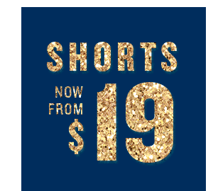Shorts now from $19