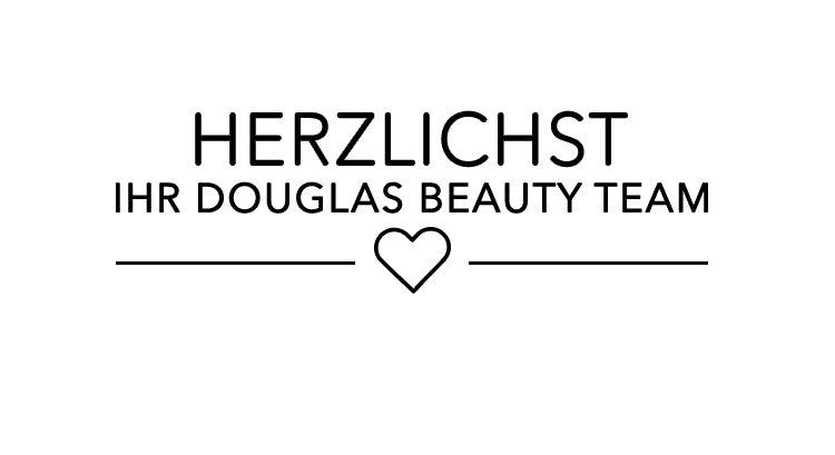 Herzlichst Ihr Douglas-Beauty-Team
