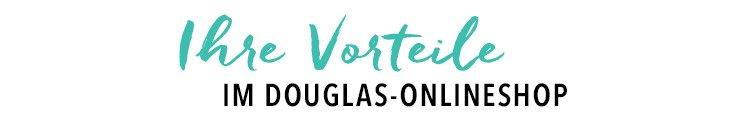 Ihre Vorteile im Douglas Online-Shop