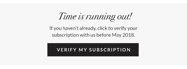 Time is running out! Have you verified your subscription?