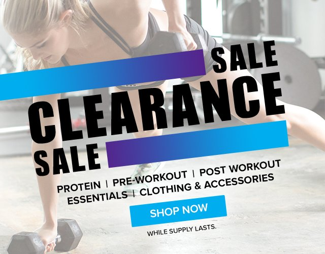 Clearance Sale! Protein, Pre-Workout, Post Workout, Essentials, Clothing and Accessories. Shop Now.