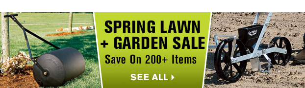 Spring Lawn + Garden Sale | Save on 200+ Items