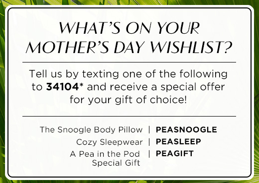 What's on your Mother's Day wishlist?