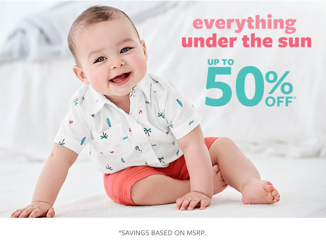 Everything under the sun up to 50% off* | *Savings based on MSRP.