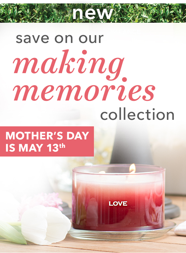 Save on our Making Memories Collection Candles