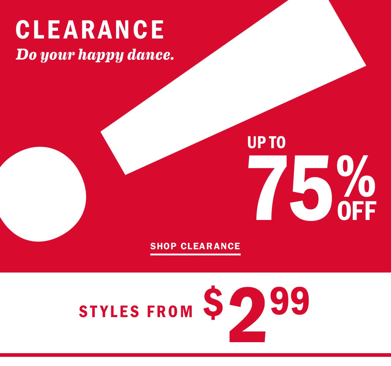 UP TO 75% OFF | SHOP CLEARANCE