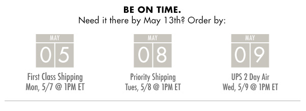 Need it there by Mothers Day? Order by May 5th and select first class shipping.
