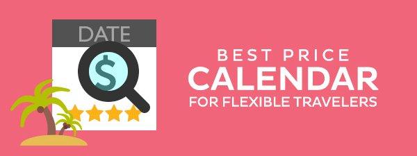 Best Price Calendar for Flexible Travelers