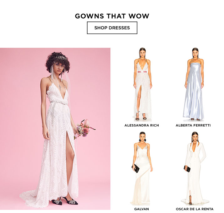 Gowns That Wow - Shop dresses
