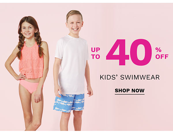 Up to 40% off kids' swimwear. Shop Now.