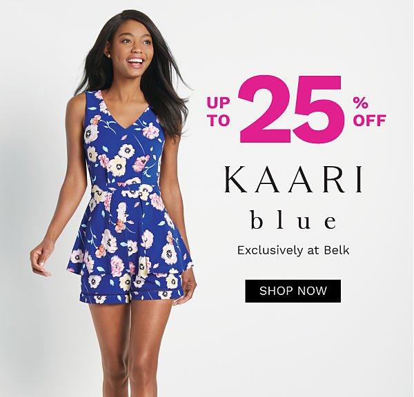 Up to 25% off Kaari Blue - Exclusively at Belk. Shop Now.