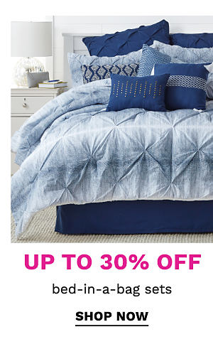 Up to 30% of bed-in-a-bag sets. Shop Now.