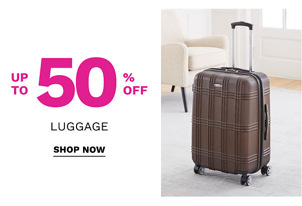 Up to 50% off luggage. Shop Now.