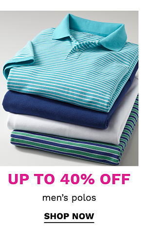 Up to 40% off men's polos. Shop Now.