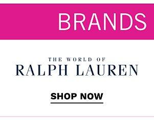 the World of Ralph Lauren. Shop now.