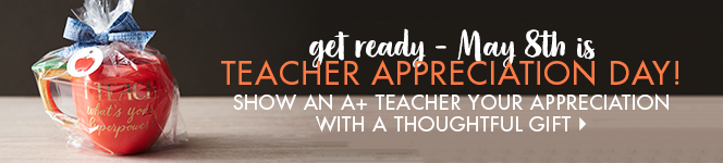 Get ready - May 8th is Teacher Appreciation Day!
