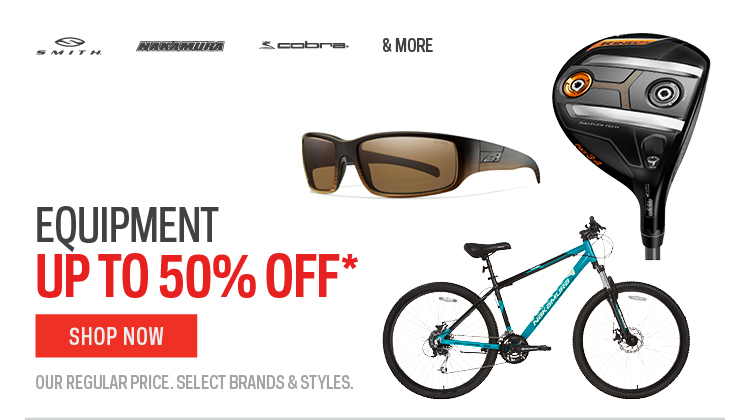 Equipment up to 50% off*