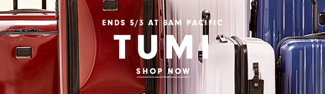 Ends 5/3 at 8am Pacific | TUMI | Shop Now