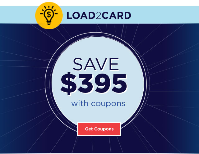 LOAD2CARD - SAVE $395 with COUPONS - Shop Now