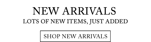 New Arrivals. Lots of New Items, Just Added.