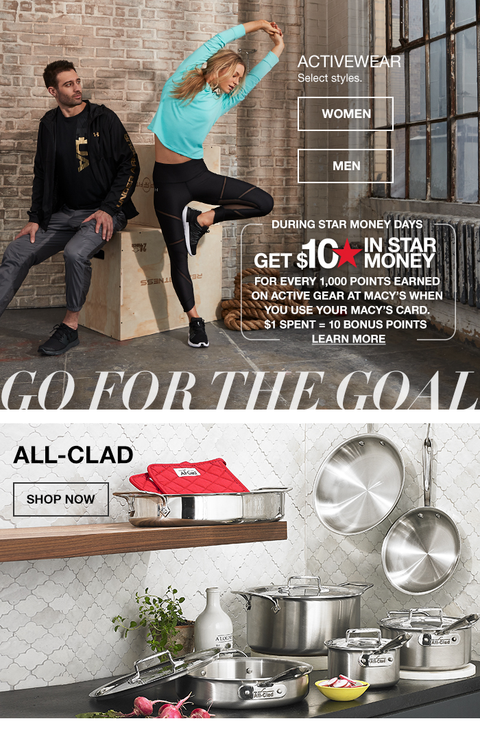 Active Wear, Women, Men, During Star Money Days, Go For The Goal, All Clad, Shop Now
