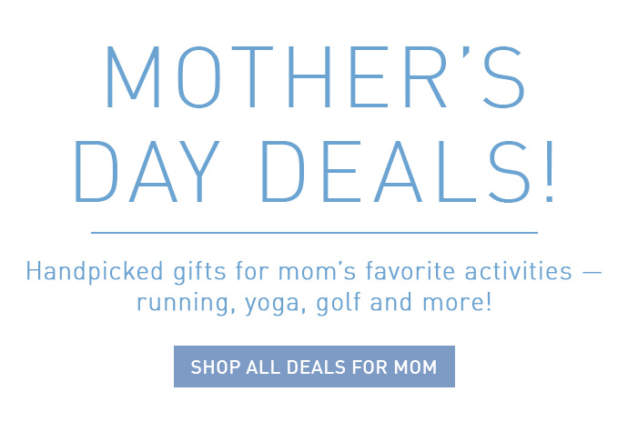 Mother's Day Deals! | SHOP ALL DEALS FOR MOM