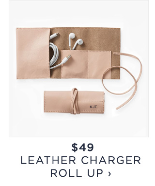 $49 - LEATHER CHARGER ROLL UP