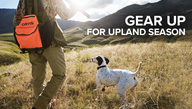 GEAR UP  FOR UPLAND SEASON Transport, training, and more.