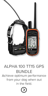 ALPHA 100 TT15 GPS BUNDLE Achieve optimum performance from your dog when out in the field.