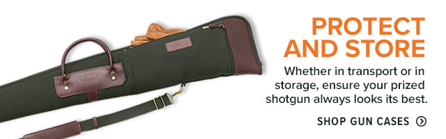 PROTECT AND STORE Whether in transport or in storage, ensure your prized shotgun always looks its best.