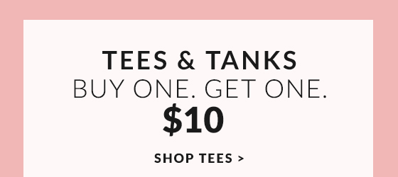 Tees And Tanks, Buy One Get One $10