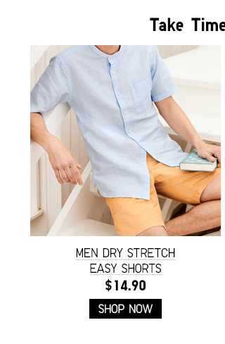 MEN DRY STRETCH EASY SHORTS $14.90 - SHOP NOW