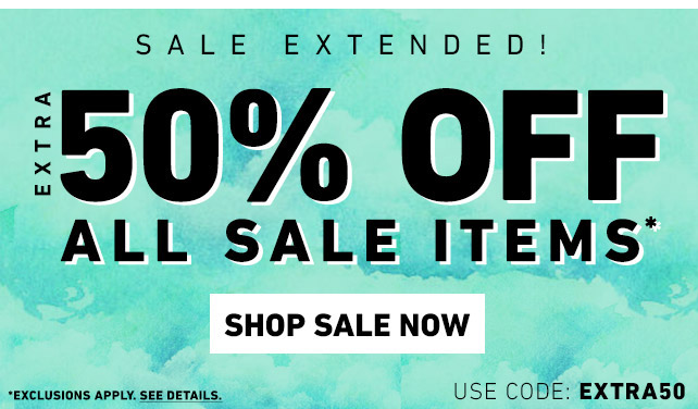 Extra 50% OFF All sale Items* - Shop Sale Now | use code: EXTRA50