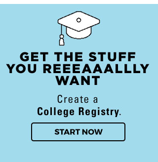 GET THE STUFF YOU REEEAAALLLY WANT | Create a College Registry. | START NOW