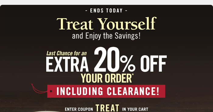 Treat Yourself 20% off order