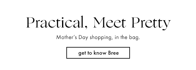 get to know Bree