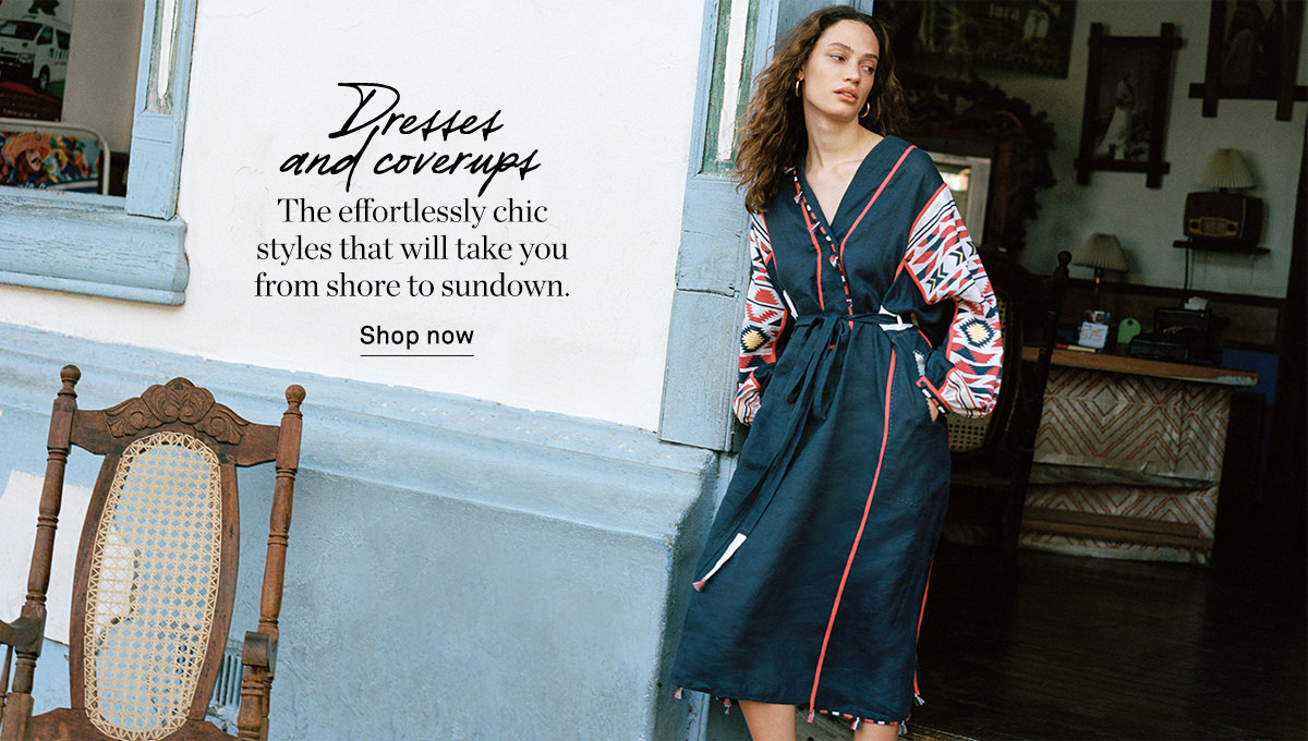 SHOP DRESSES AND COVER UPS