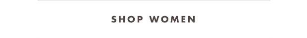 Shop Women's  >