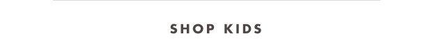 Shop Kids'  >