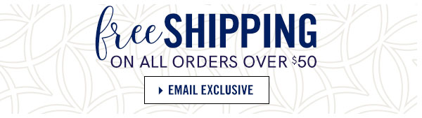 Free Shipping On All Orders Over $50! The Mail Service & You will Be Good Friends With All Your Orders!