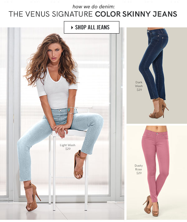 How We Do Denim With the Venus Signature Color Skinny Jeans! So Many, How Will You Choose? Just Buy Them ALL!