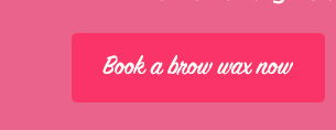 Book a brow wax now