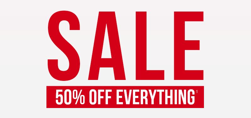 Sale 50% Off Everything