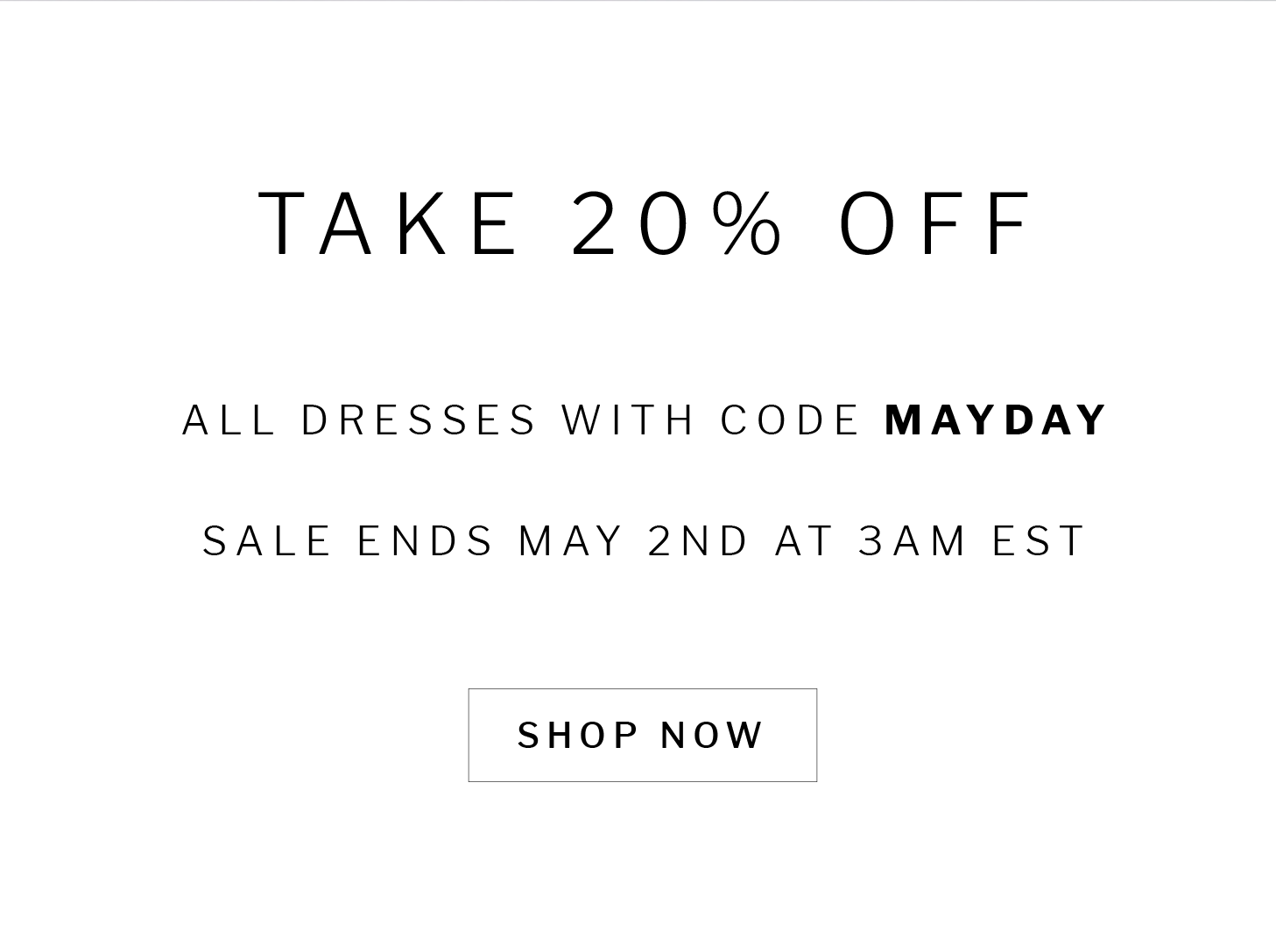 take 20% off all dresses