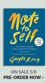 Note to Self: Inspiring Words From Inspiring People by Gayle King On Sale 5/85 | PRE-ORDER NOW