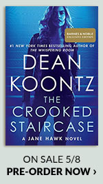 The Crooked Staircase (Jane Hawk Series #3) by Dean Koontz On Sale 5/85 | PRE-ORDER NOW